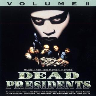 Dead Presidents Vol. II (Original Motion Picture Soundtrack)