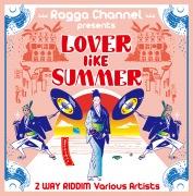 Lover Like Summer〜夏の様な二人〜2WAY RIDDIM