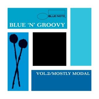 Blue 'N' Groovy: Vol. 2 / Mostly Modal