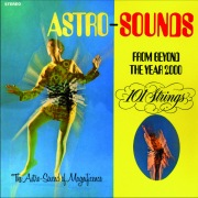 Astro Sounds - From Beyond the Year 2000 (Remastered from the Original Alshire Tapes)