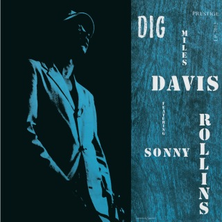 Dig [Original Jazz Classics Remasters] (OJC Remaster) feat. Sonny Rollins