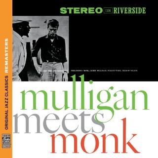 Mulligan Meets Monk [Original Jazz Classics Remasters]