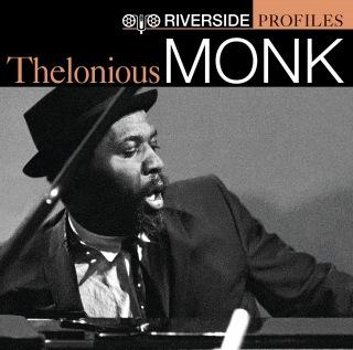 Riverside Profiles: Thelonious Monk
