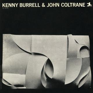 Kenny Burrell & John Coltrane