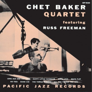 The Chet Baker Quartet With Russ Freeman