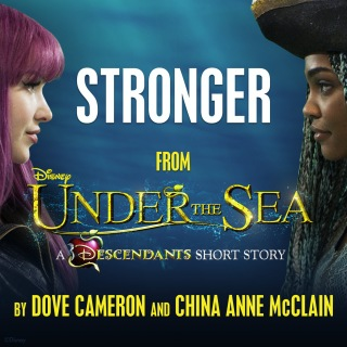 "Stronger (From ""Under the Sea: A Descendants Short Story"")"