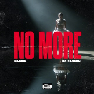 No More (feat. Ro Ransom)