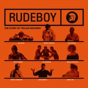 Rudeboy: The Story of Trojan Records (Original Motion Picture Soundtrack)