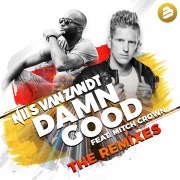 Damn Good (The Remixes) [feat. Mitch Crown]