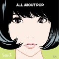 ALL ABOUT POP