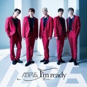I'm ready〜JP.ver〜