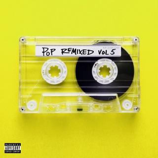 Pop Remixed Vol. 5