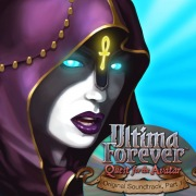 Ultima Forever: Quest for the Avatar - Pt. 1 (EA Games Soundtrack)