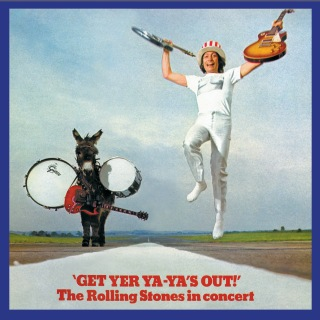 Get Yer Ya-Ya's Out! (Remastered)