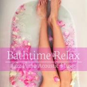 Bathtime Relax Music ~バスタイムに極上のリラックスミュージックを~