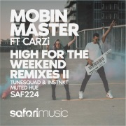High For The Weekend (Remixes 2) [feat. CARZi]