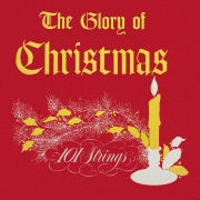 The Glory of Christmas (Remastered from the Original Master Tapes)
