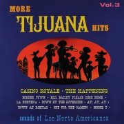 More Tijuana Hits, Vol. 3 (Remastered from the Original Master Tapes)
