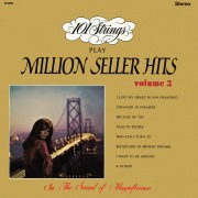 101 Strings Play Million Seller Hits, Vol. 3 (Remastered from the Original Master Tapes)