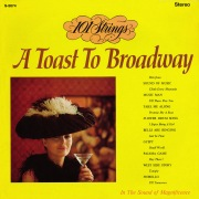 A Toast to Broadway (Remastered from the Original Master Tapes)