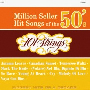 Million Seller Hit Songs of the 50s (Remastered from the Original Master Tapes)