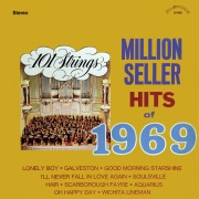 101 Strings Play Million Seller Hits of 1969 (Remastered from the Original Master Tapes)