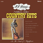 101 Strings Play Million Seller Country Hits (Remastered from the Original Master Tapes)