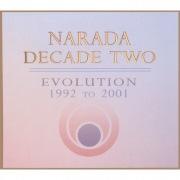 Narada Decade Two: Evolution 1992 To 2001