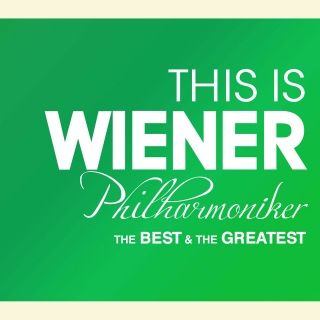This Is Wiener Philharmoniker The Best & The Greatest