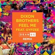 Feel Me (feat. Gypzee) [Dean E G Remix]