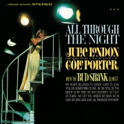 All Through The Night: Julie London Sings The Choicest Of Cole Porter (Bonus Tracks) feat. Bud Shank Quintet