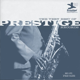 The Very Best Of Prestige Records (Prestige 60th) (iTunes)