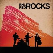 BNL Rocks Red Rocks (Live)