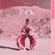 Pynk (feat. Grimes) [King Arthur Remix]