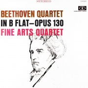 Beethoven: String Quartet in B-Flat Major, Op. 130 (Remastered from the Original Concert-Disc Master Tapes)