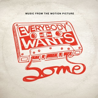 Everybody Wants Some!! (Music from the Motion Picture)