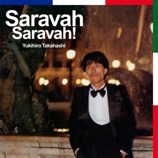 Saravah Saravah!