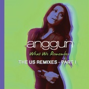 What We Remember (THE US REMIXES - PART I)