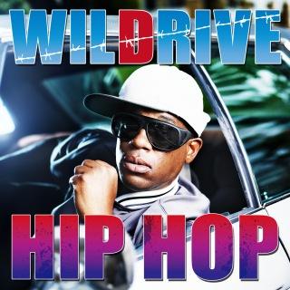 Wild Drive ~ Hip Hop