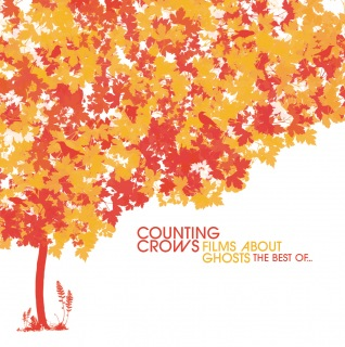 Films About Ghosts (The Best Of Counting Crows)