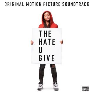 The Hate U Give (Original Motion Picture Soundtrack)