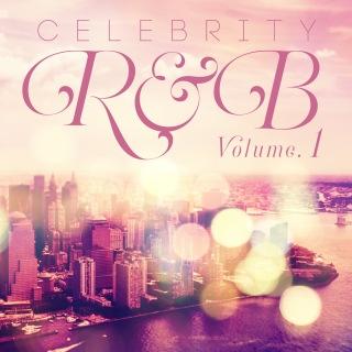 Celebrity R&B, Vol.1