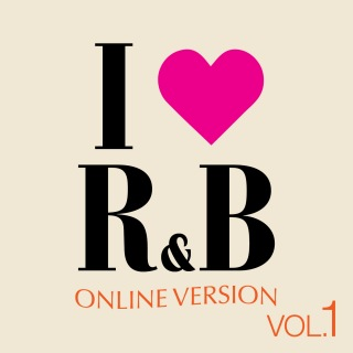 I Love R&B Vol. 1 (Online Version)