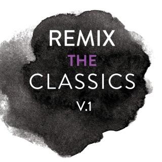 Remix The Classics (Vol.1)
