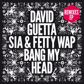 Bang My Head (feat. Sia & Fetty Wap) [Remixes EP]