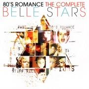 80s Romance: The Complete Belle Stars