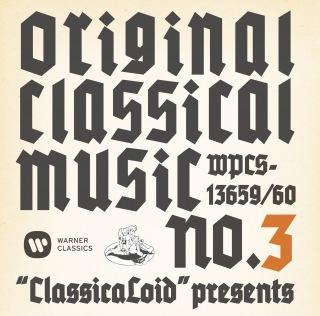 """ClassicaLoid"" Presents Original Classical Music No.3"