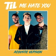 Me Hate You (Acoustic Version)