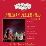 101 Strings Play Million Seller Hits, Vol. 1 (Remastered from the Original Master Tapes)