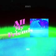 All My Friends (feat. ゆるふわギャング, Yuskey Carter & Elle Teresa)